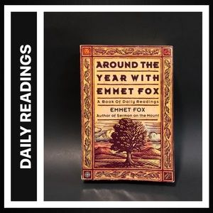 Around the Year with Emmet Fox Daily Devotional